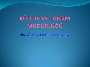 BİNGÖL'ÜN YÖRESEL YEMEKLERİ-slayt-12.pdf - Bingöl İl Kültür ve ...
