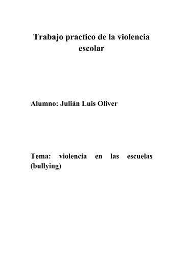Trabajo practico de la violencia escolar - mauroliver
