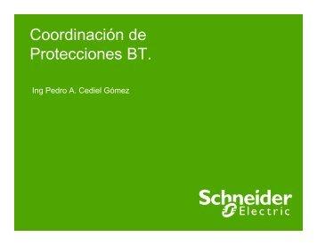 Coordinación de Protecciones BT. - Schneider Electric