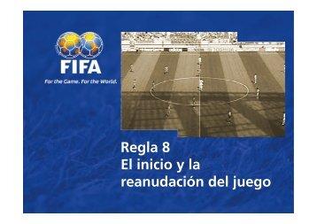 Regla 8 El inicio y la reanudación del juego - FIFA.com