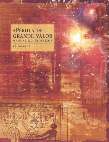 a pérola de grande valor manual do professor - The Church of Jesus ...