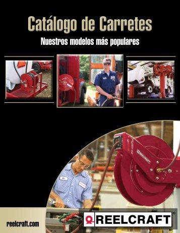 Reelcraft Catálogo de Carretes - Reelcraft Industries Inc.