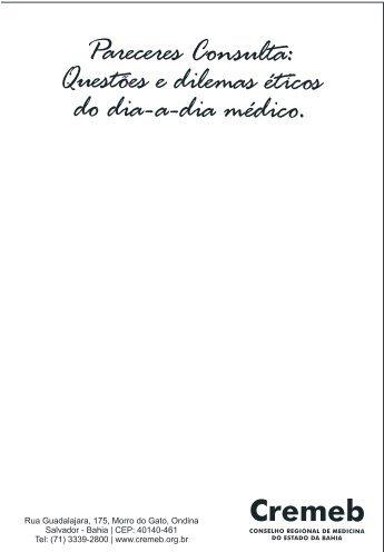 Pareceres Consulta: questões e dilemas éticos no dia-a-dia médico