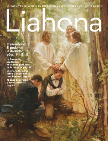Junio de 2011 Liahona - The Church of Jesus Christ of Latter-day ...