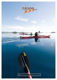 2013 kayaks . paddles. clothing . accessories - Prijon
