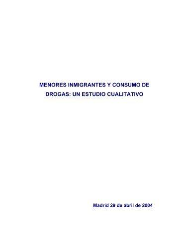 Menores Inmigrantes y Consumo de Drogas.Un estudio Cualitativo