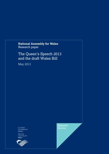 The Queen's Speech 2013 and the draft Wales Bill