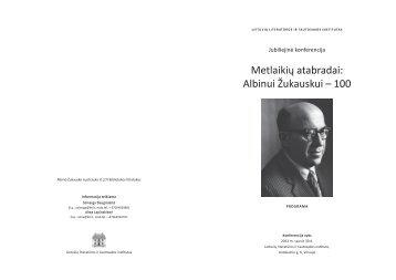 Metlaikių atabradai: Albinui Žukauskui – 100 - Lietuvių literatūros ir ...
