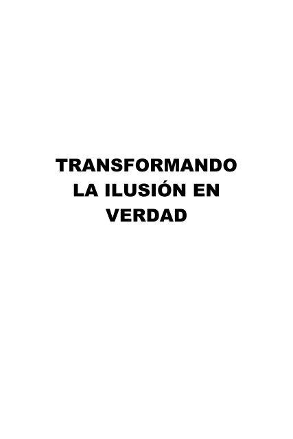 48ccc21450 TRANSFORMANDO LA ILUSIÓN EN VERDAD - Autores Editores