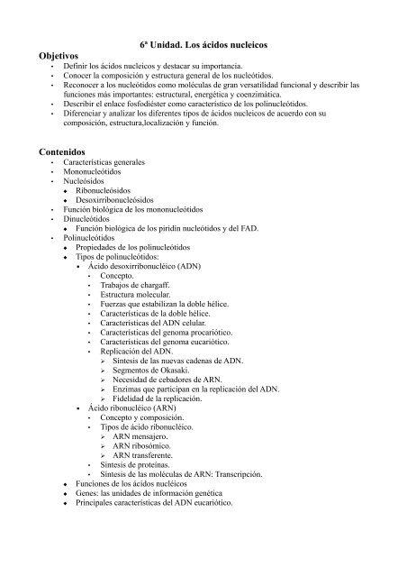 6ª Unidad Los ácidos Nucleicos Objetivos Contenidos