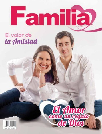 Elige bien tu amistad asegurando una vida digna. Revista Familia ...