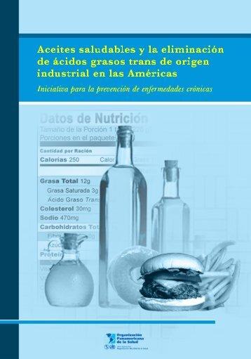 Aceites Saludables y la Eliminación de Ácidos Grasos Trans de ...
