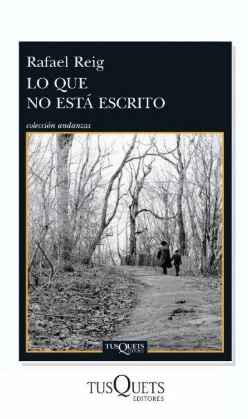 """""""Lo que no está escrito"""" (pdf) - Tusquets Editores"""