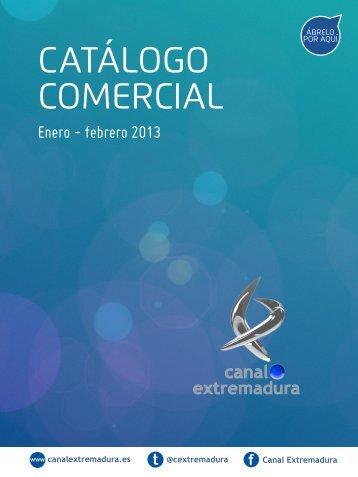 catalogo comercial ´ - Canal Extremadura