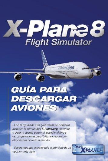 X-Plane 8 - Guía para descargar aviones - FX Interactive