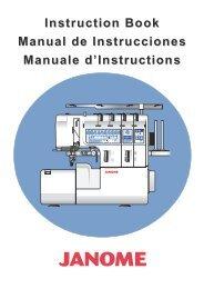 Instruction Book Manual de Instrucciones Manuale d ... - Janome