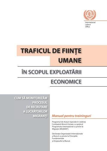 TRAFICUL DE FIINŢE UMANE - International Labour Organization