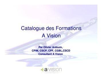 Consultez notre catalogue en ligne - A Vision