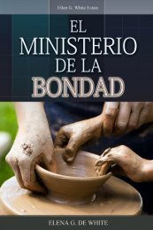 El Ministerio de la Bondad (1977) - Ellen G. White Writings
