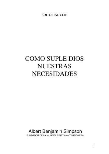 COMO SUPLE DIOS NUESTRAS NECESIDADES - Editorial Clie