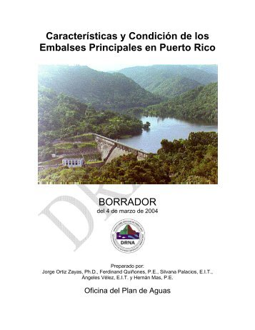 Características y Condición de los Embalses Principales en Puerto ...