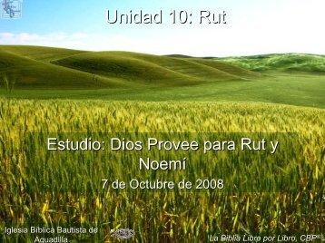 Dios provee para Rut y Noemí - Iglesia Biblica Bautista de Aguadilla ...
