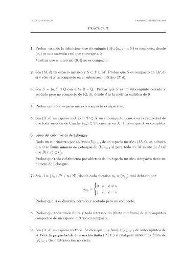 Práctica 3 1. Probar –usando la definición– que el conjunto {0 ...