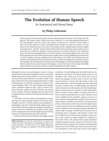 Lieberman p. 2007. the evolution of human speech  its anatom