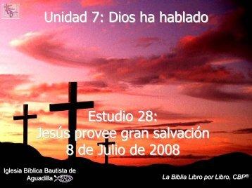 Jesús provee gran salvación - Iglesia Biblica Bautista de Aguadilla ...