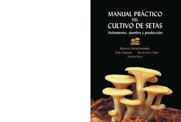 Manual práctico del cultivo de setas - Inecol