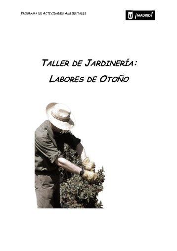 TALLER DE JARDINERÍA: LABORES DE OTOÑO - Educarm