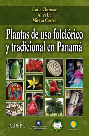 Plantas de uso folclórico y tradicional en Panamá - Instituto ...