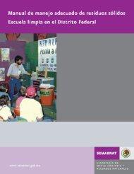 Escuela Limpia DF: Manual de manejo adecuado ... - CICEANA, AC