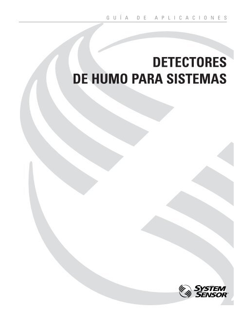Detectores de humo para sistemas system sensor canada - Detectores de humos ...