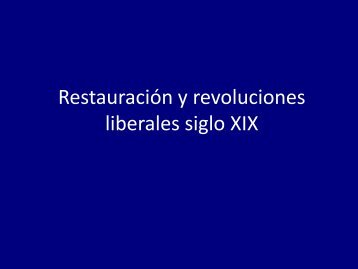 Restauración y revoluciones liberales siglo XIX