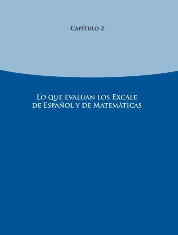 Lo que evalúan los Excale de Español y de Matemáticas - Instituto ...