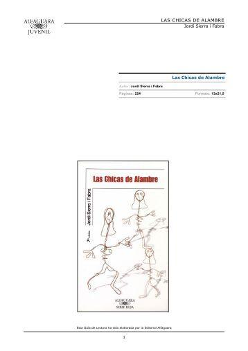 LAS CHICAS DE ALAMBRE - Alfaguara Juvenil