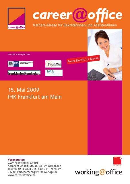 15. Mai 2009 IHK Frankfurt am Main - Karin H. Schleines