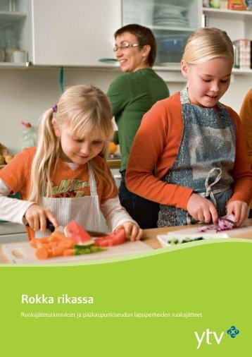 Rokka rikassa –raportti - HSY - Helsingin seudun ympäristöpalvelut