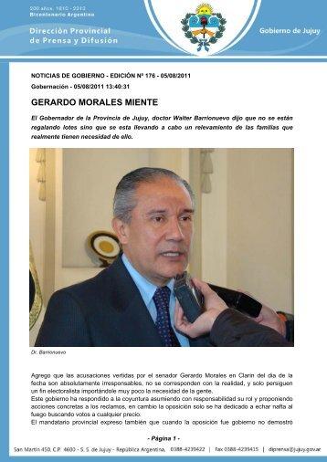GERARDO MORALES MIENTE - Gobierno de la Provincia de Jujuy