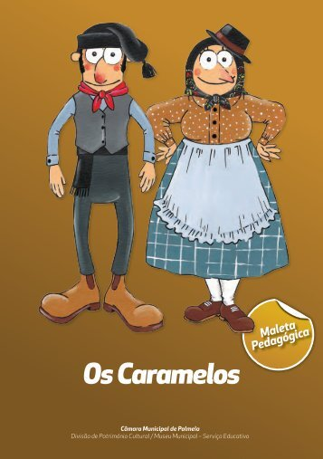 Os Caramelos - Câmara Municipal de Palmela
