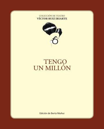 TENGO UN MILLÓN - Víctor Ruiz Iriarte