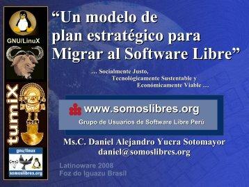 [Latinoware 2008] Modelo de Plan Estratégico ... - Escuelas Libres