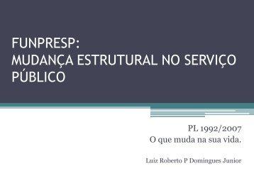 funpresp: mudança estrutural no serviço público - Sinal