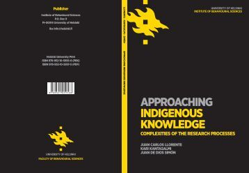 APPROACHING INDIGENOUS KNOWLEDGE ... - Helda - Helsinki.fi