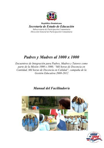 Manual del Facilitador Padres y Madres al 1000 x 1000 - Educando