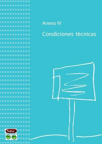 Anexo IV: Condiciones técnicas