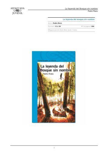 La leyenda del bosque sin nombre - Alfaguara Juvenil