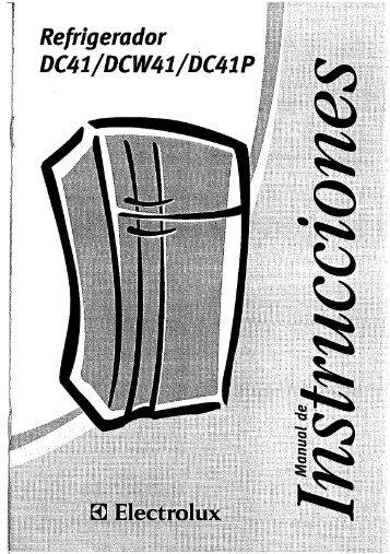 Page 1 Refrigerador DC41 /DC W41 /DC41P Page 2 . vación del ...