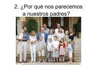 2. ¿Por qué nos parecemos a nuestros padres?